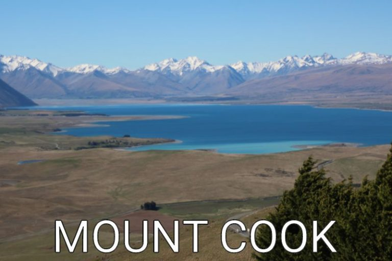 New Zealand: Mount Cook – Is it worth to go?