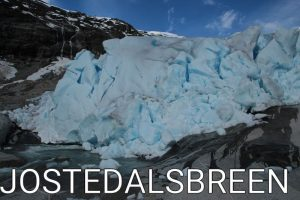 Norway: The amazing Jostedalsbreen National Park