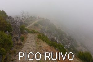 Madeira: A day in the fog – Pico Ruivo