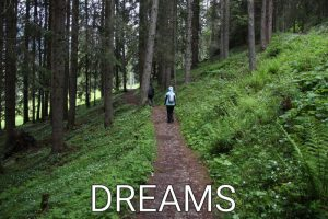 Germany: Never stop to follow your dreams