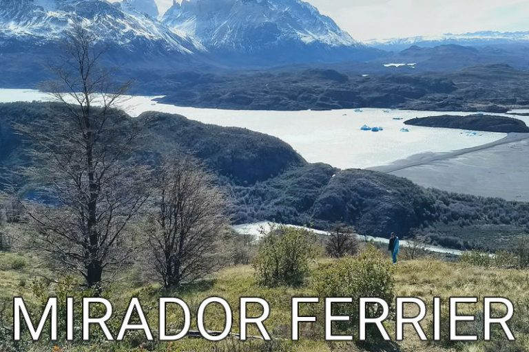 Chile: The best for last (Mirador Ferrier Hike)