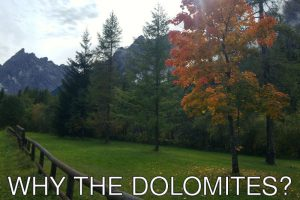 Italy: Why visit the Dolomites?