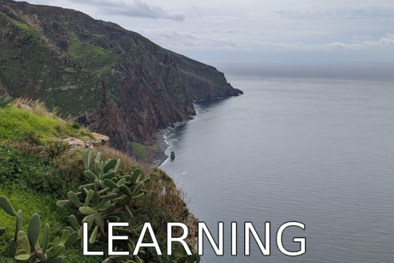 Madeira: Never stop learning